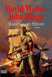 Marsch zu den Sternen von Weber, David, Ringo, John | Buch | Zustand
