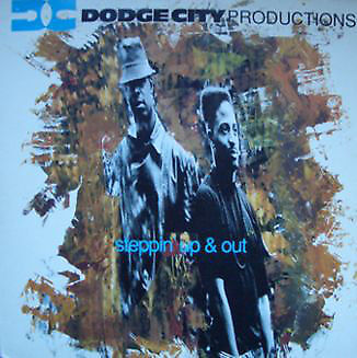 Dodge City Productions / Steppin' Up & Out