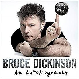 Bruce Dickinson {Iron Maiden} Autobiography. What does this button do.?