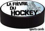 La Fièvre du Hockey Sports Cards
