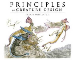 Science of Creature Design: understanding animal anatomy by Terryl Whitlatch
