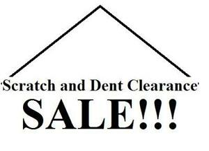Scratch and Dent Clearance Sale!!!