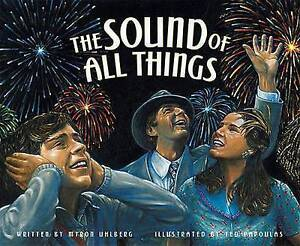 The Sound of All Things By Uhlberg, Myron -Hcover
