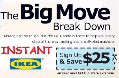 Ikea Coupon $25 Off $250 Valid on ANY Purchase **IN STORE* INSTANT DELIVERY 10/4
