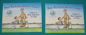 Have you Filled your Bucket Today by Carol McCloud