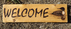 ONE-OF-A-KIND HANDMADE WOODBURNED WELCOME SIGN WITH LOON Peterborough Peterborough Area image 1