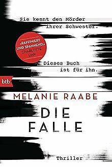 Die Falle: Thriller von Raabe, Melanie | Buch | Zustand gut