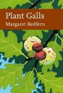 New Naturalist Library (117) — PLANT GALLS LTD SIG