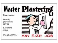 MASTER PLASTERING OFFER EXCELLENT RATES, FREE QUOTES, QUALITY WORK, ALL WORK GUARANTEED