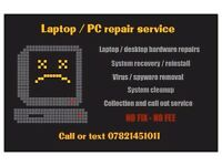 Laptop and PC repair service. Collect and return. No fix - no fee