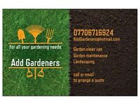 FOR ALL YOUR GARDEN NEEDS-ADD GARDENERS