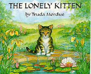 The Lonely Kitten (Medici books for children), Mordue, Truda, Very Good Book