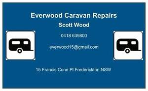 EVERWOOD CARAVAN REPAIRS KEMPSEY   SERVICING THE MACLEAY VALLEY Frederickton Kempsey Area Preview