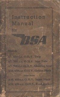 BSA A7 S.TWIN & A10 GOLDEN/SUPER FLASH / R.ROCKET 1954 OWNERS INSTRUCTION MANUAL