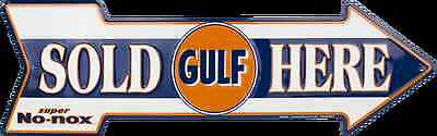 "GULF OIL SOLD HERE ARROW 20"" X 6"" GASOLINE GAS METAL TIN SIGN NO-NOX GARAGE BARN"