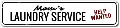 (Personalized Mom's Laundry Service Help Wanted Sign ENSA1001747)