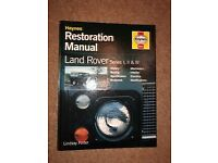 Restoration Manual for Land rover series 1, 2 and 3.