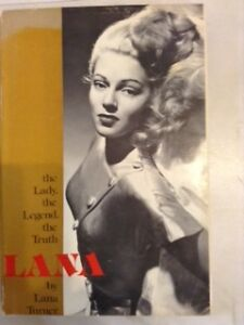 'Lana, the Lady, the Legend, the Truth' -- by Lana Turner