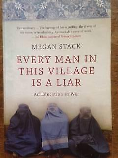 Everyman in this Village is a Liar -Megan Stack