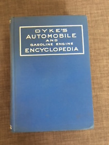 Vintage 1943 Dyke's Automobile and Gasoline Engine Encyclopedia