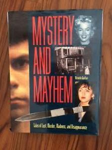 Mystery and Mayhem: Tales of Lust, Murder, Madness .............