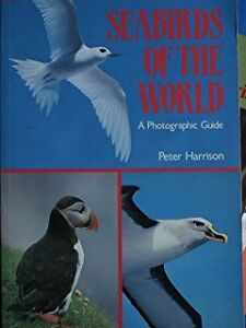 Complete Guide to the Seabirds of the WORLD Bird Book