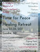 """TIme for Peace"" Healing Retreat near Sundre, Ab."
