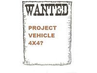 Wanted, Abandoned unfinished project, etc