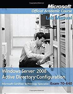 Windows Server 2008 Active Directory, Configuring Exam 70-640