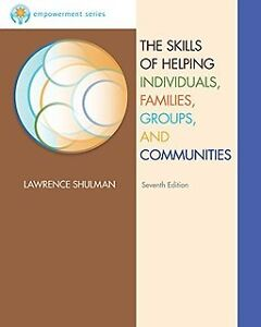 The Skills of Helping Individuals Families Groups & Communities