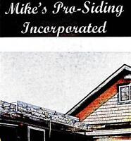 MIKE'S PRO-SIDING INC.-Siding, Soffit, Fascia and Eaves Trough