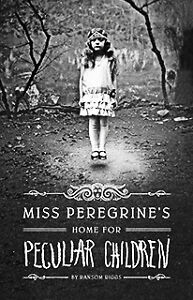 Miss Penegrine's Home for Peculiar Children-new book