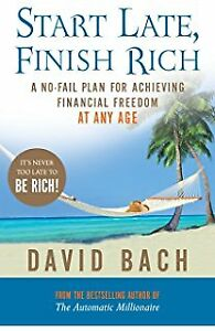 Start Late Finish Rich - hardcover book