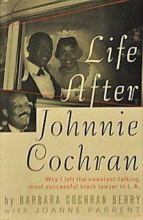 Life After Johnnie Cochran