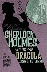 Sherlock Holmes vs. Dracula-Loren Estleman-excellent condition