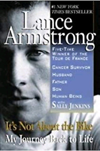 Lance Armstrong- Its Not About The Bike