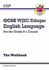 New GCSE English Language WJEC Eduqas Workbook - for the Grade 9-1 Course (including answers)