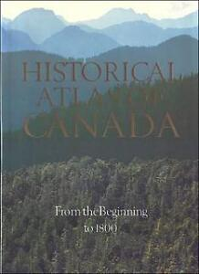 Historical Atlas of Canada 1-2/Atlas historique du Canada 3