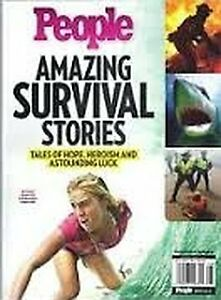 People Magazine Amazing Survival Stories Special Edition