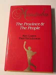 Manitoba - The Province and the People Book