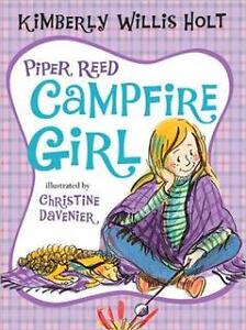 Piper reed campfire girl (neuf)