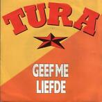 Single vinyl / 7 inch - Will Tura - Geef Me Liefde