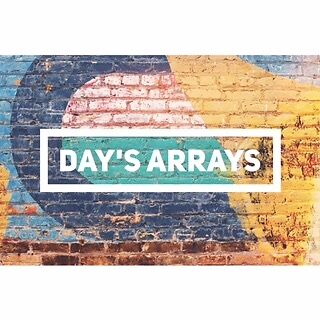 Day s_arrays
