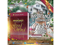 FREE ONLINE BOOK – THE IMPORTANCE OF FOLLOWING THE GOOD WORD