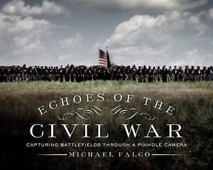 Echoes-Civil-War-Capturing-Battlefields-Through-Pinhole-by-Falco-Michael
