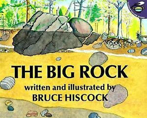 The-Big-Rock-by-Bruce-Hiscock-1999-Paperback-Children-039-s-Science-Book-NEW