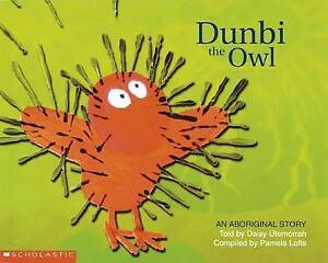 DUNBI THE OWL An Aboriginal Story Childrens Read Picture Story Book Pamela Lofts