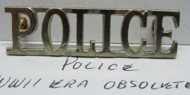 """OBSOLETE WWII/Post-WWII Chrome Plated """"Police"""" Voided Shoulder Title"""