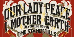 Our Lady Peace & I Mother Earth - October 27th