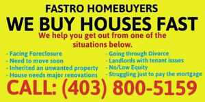 WE BUY HOUSES FAST! SELL YOUR HOUSE TODAY!